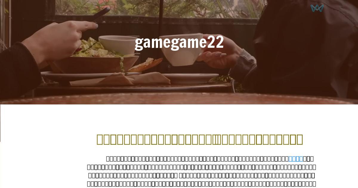 gamegame22 - Restaurant